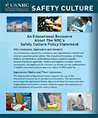 thumbnail of cover of Safety Culture Educational Resource publication, consisting of the NRC logo and the title: Safety Culture, and the words: An Educational Resource About The NRC's Safety Culture Policy Statement