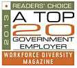 "2014 Readers Choice ""Top 20 Government Employers"" by Workforce Diversity"
